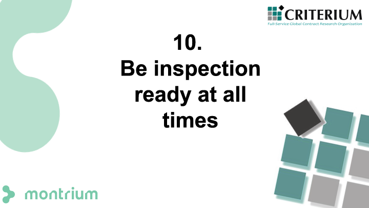 Be inspection ready at all times