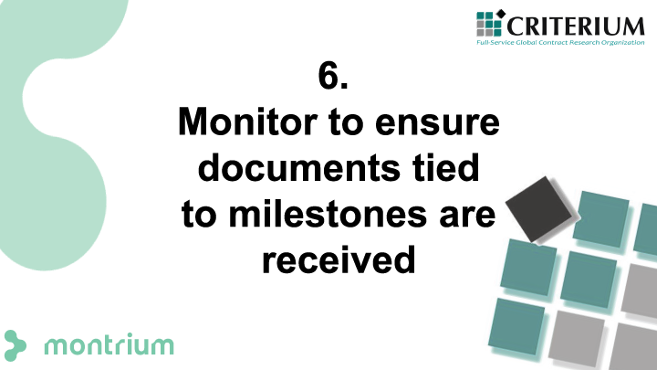 Monitor to ensure documents tied to milestones are received