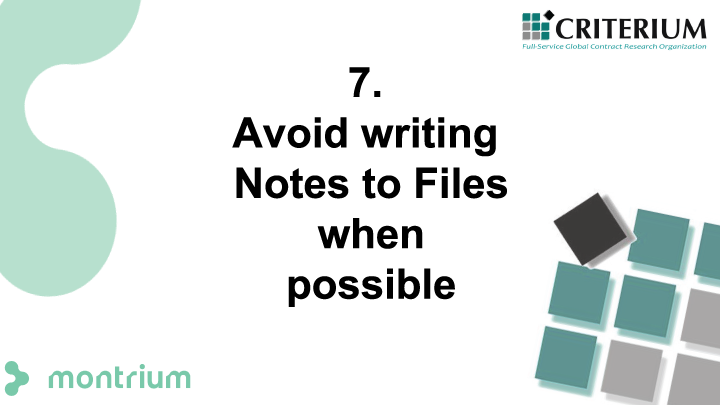 Avoid writing Notes to Files when possible