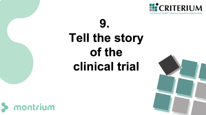 Tell the story of the clinical trial